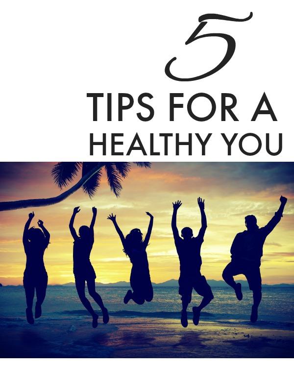 5 tipshealthyyou